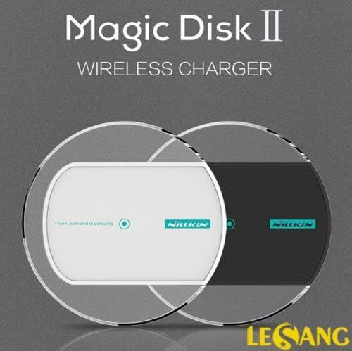 Sạc không dây Nillkin Magic Disk II chuẩn Qi